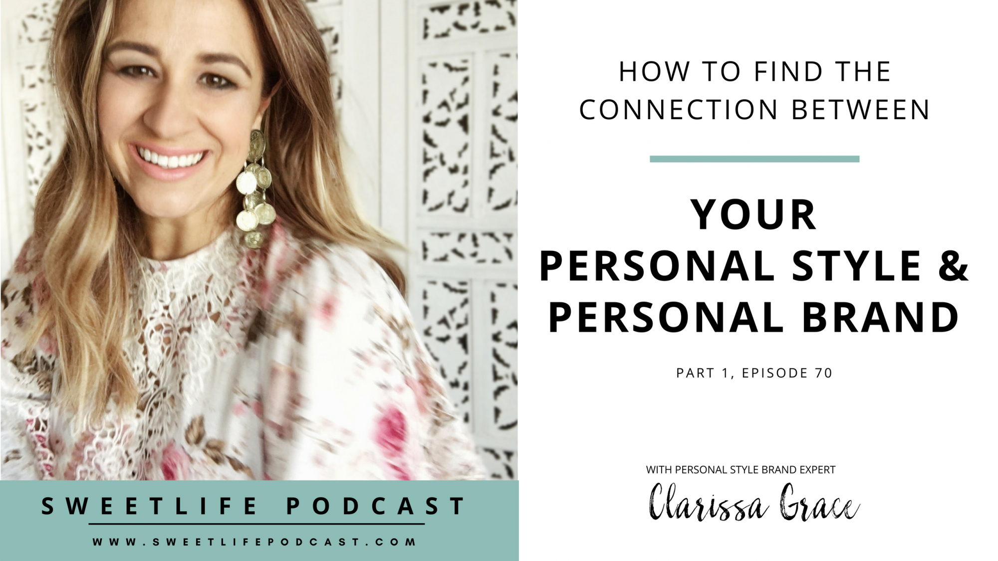 Episode 70: Part 1: How to Find the Connection Between Your Personal Style & Brand – Intro with Clarissa Grace