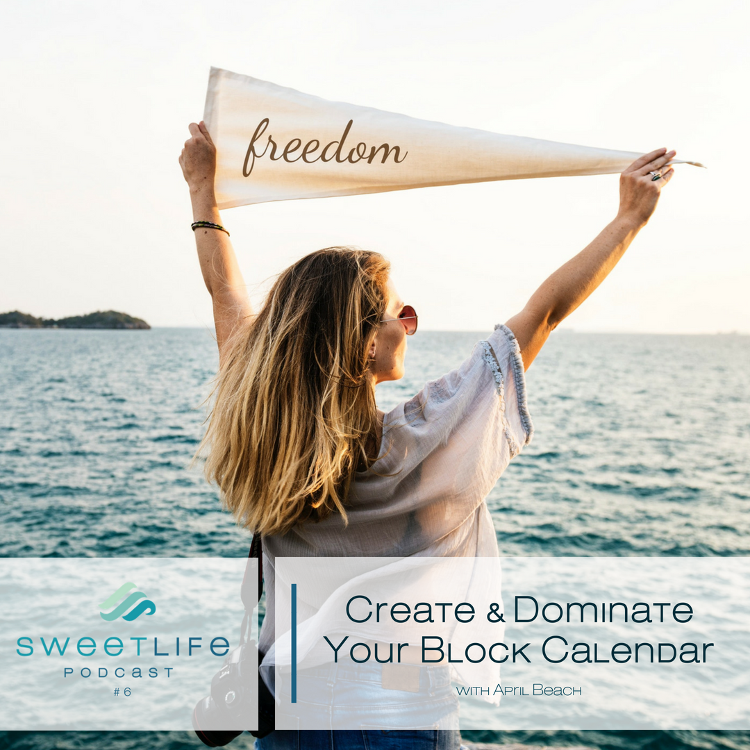 Episode 06: Create & Dominate Your Block Calendar