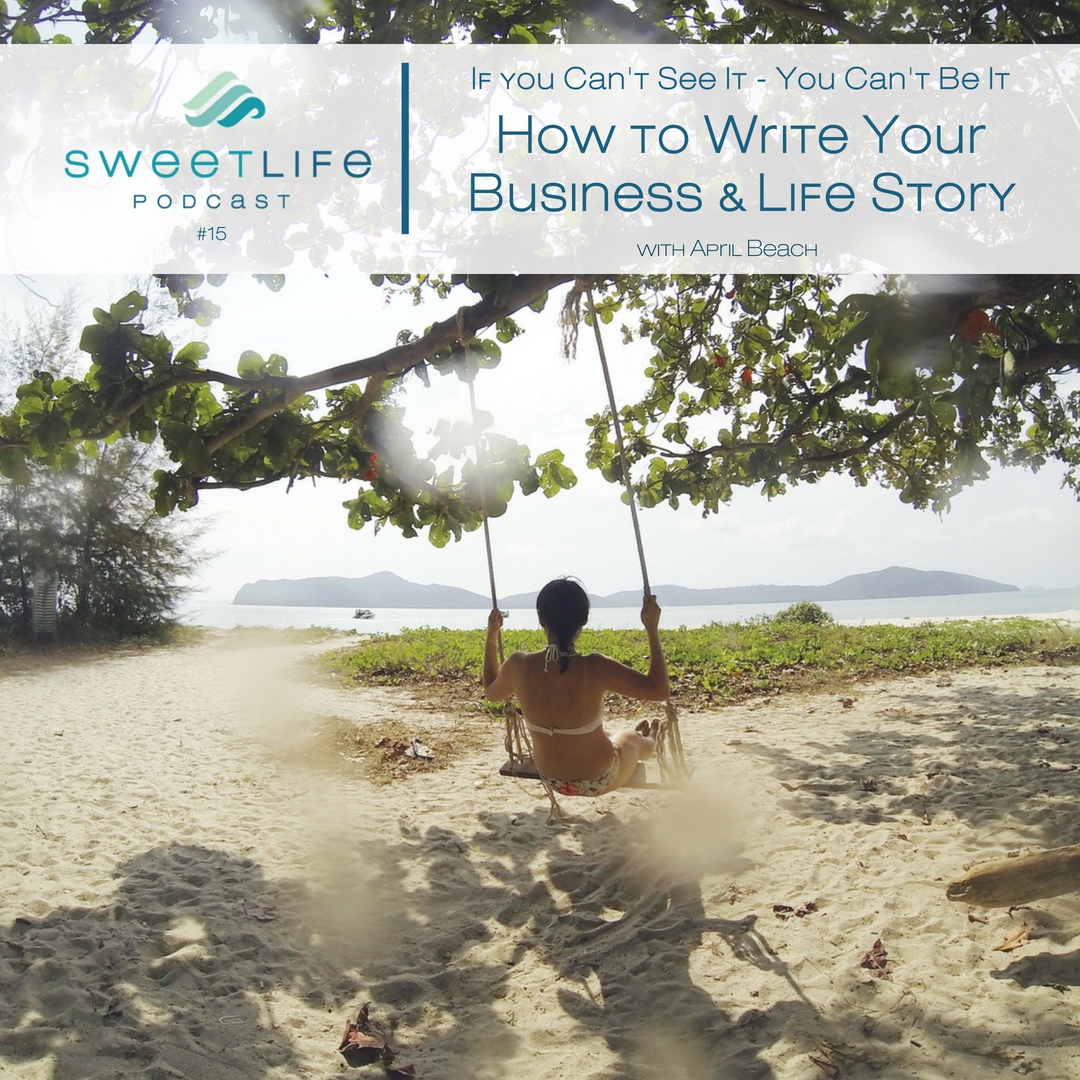 Episode 15: How to Write Your Business & Life Story