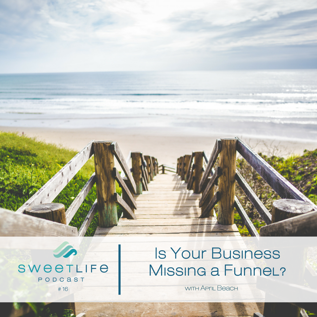 Episode 16: Is Your Business Missing a Funnel?