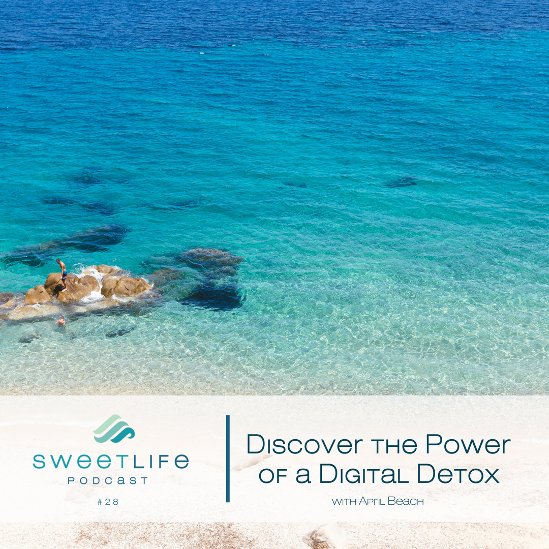 Episode 28: Discover the Power of a Digital Detox