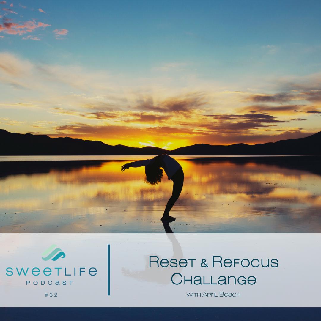 Episode 32: Reset & Refocus Entrepreneur Challenge
