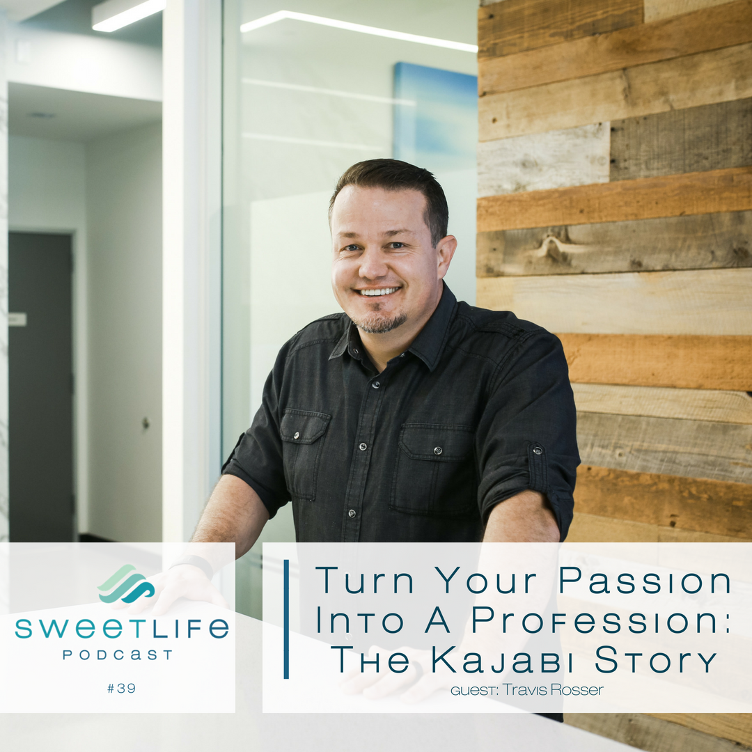 Episode 39: Turn Your Passion Into A Profession – The Kajabi Story with Travis Rosser