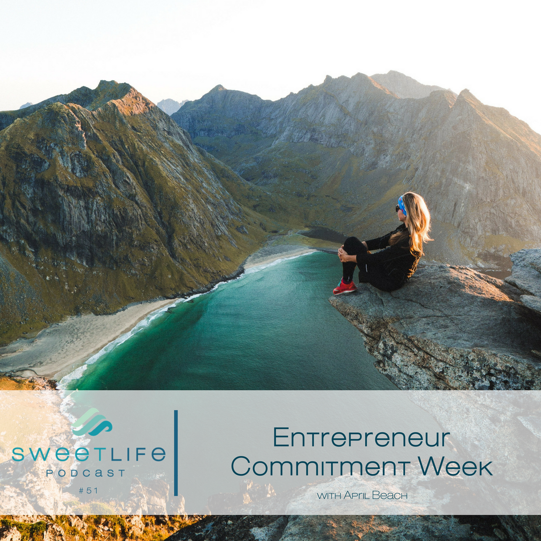 Episode 51: Entrepreneur Commitment Week