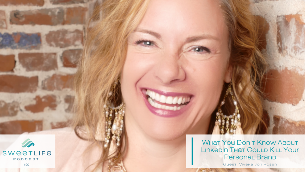 Viveka von Rosen SweetLife Entrepreneur Podcast April Beach