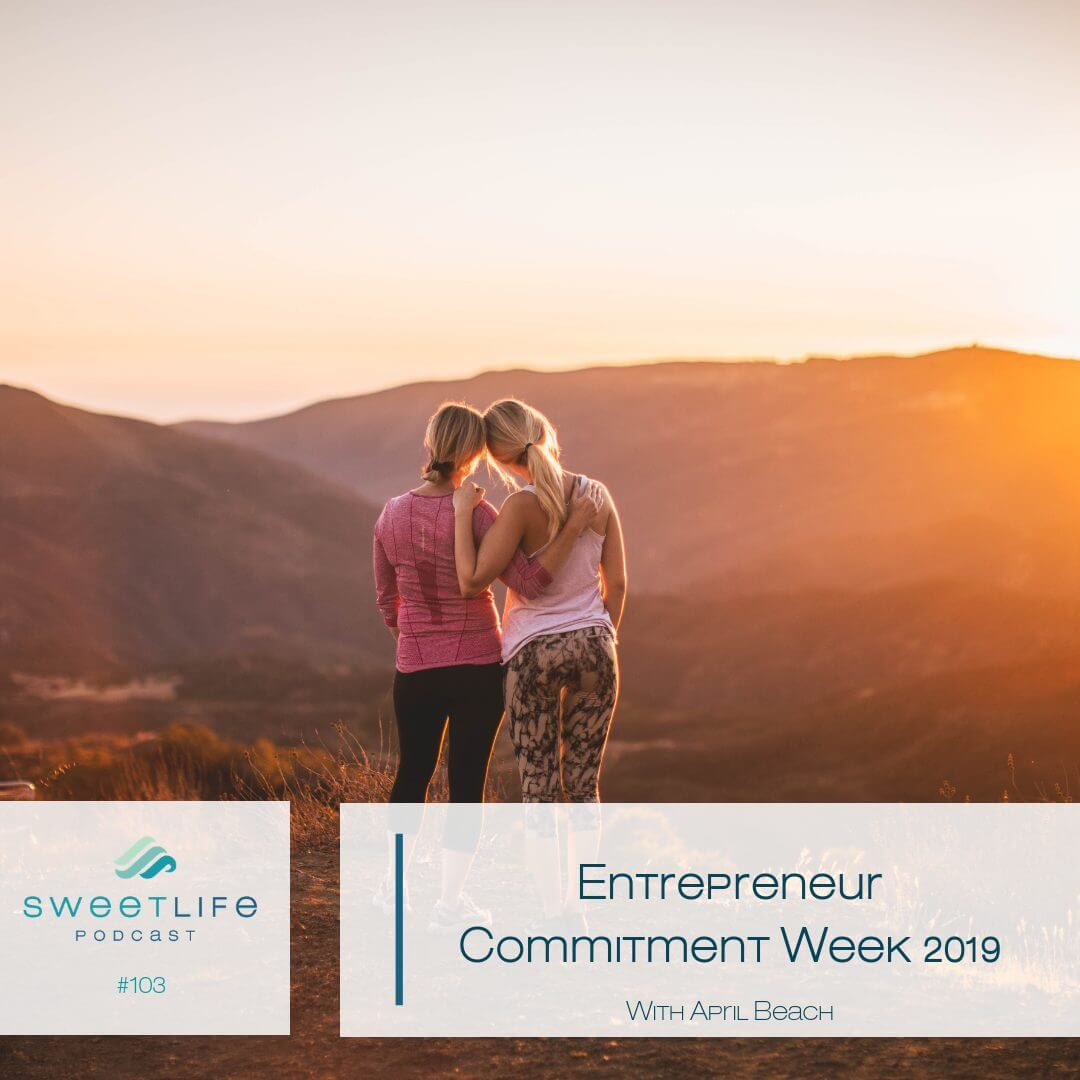 Episode 103: Let's Go! Entrepreneur Commitment Week 2019