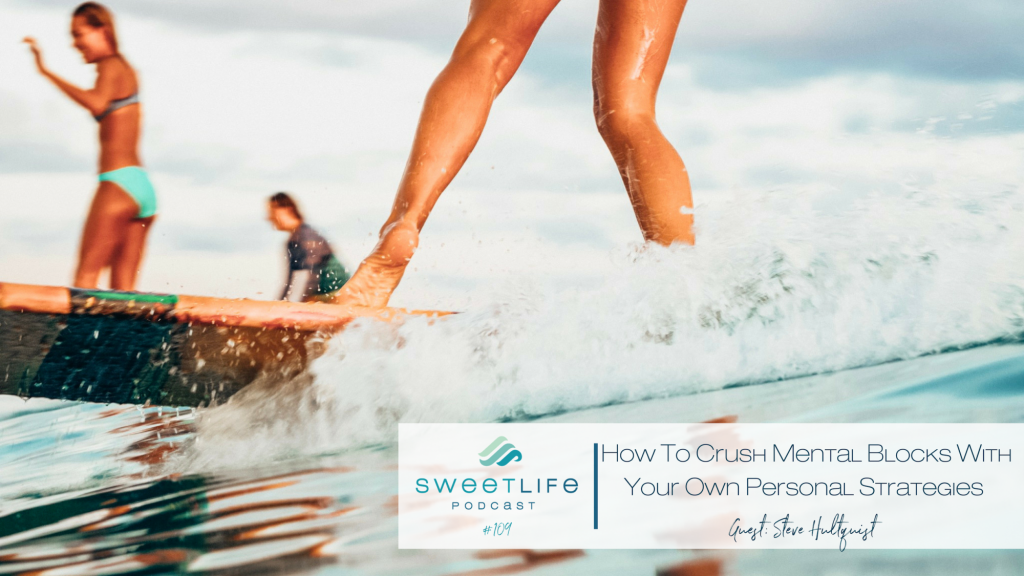 Steve Hultquist SweetLife Entrepreneur Podcast April Beach