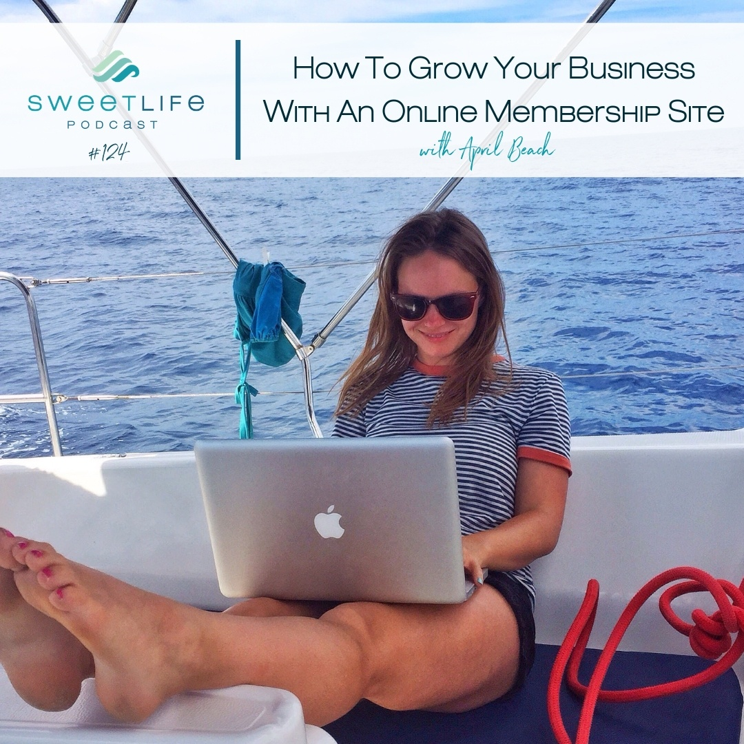 Episode 124: How to Grow Your Business with An Online Membership Site