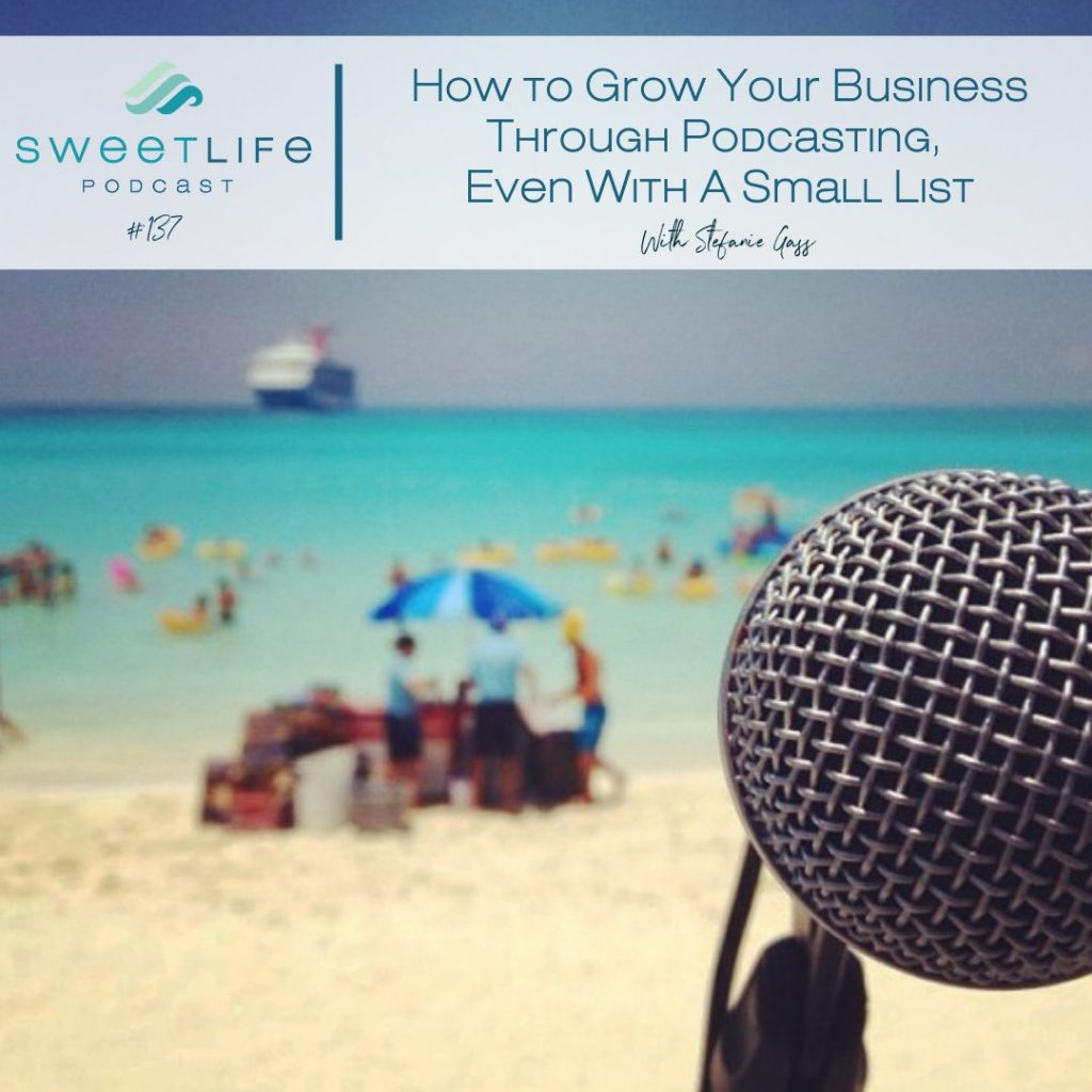 Stefanie Gass SweetLife Entrepreneur Podcast April Beach