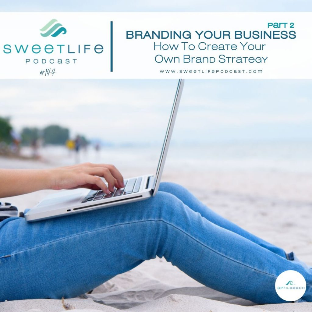 Elizabeth McFadden SweetLife Entrepreneur Podcast April Beach