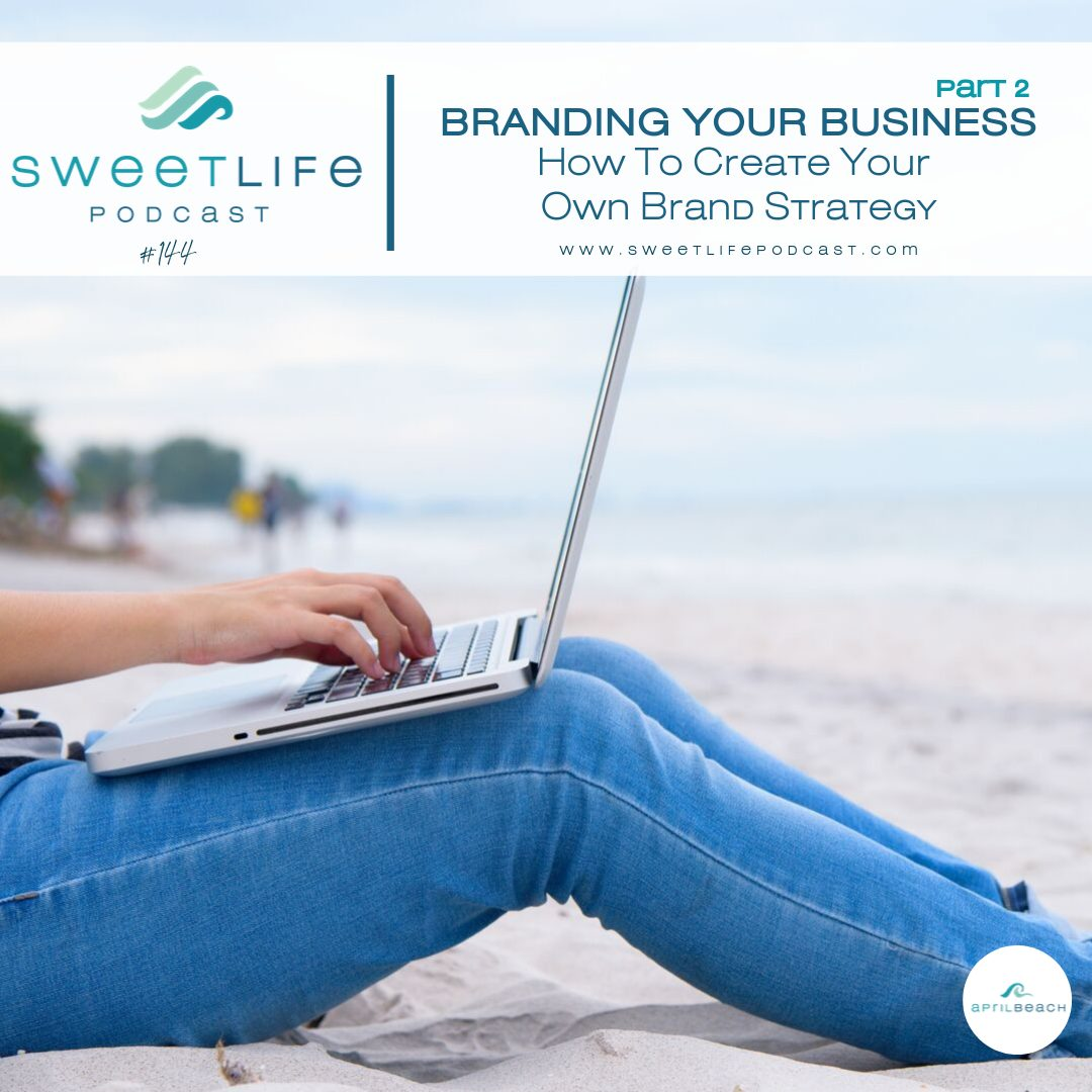 How to Brand Your Business Part 2: How To Create Your Own Brand Strategy – with Elizabeth McFadden #144