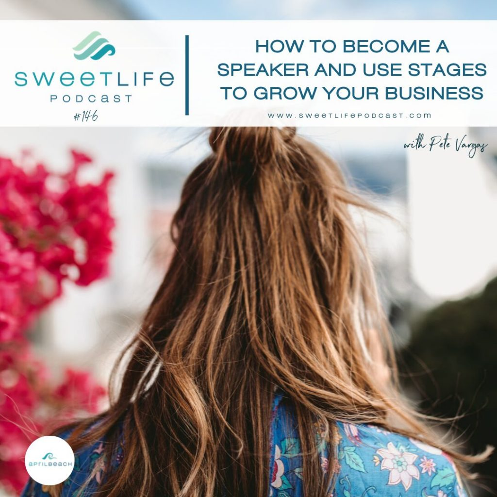 Pete Vargas SweetLife Entrepreneur Podcast April Beach