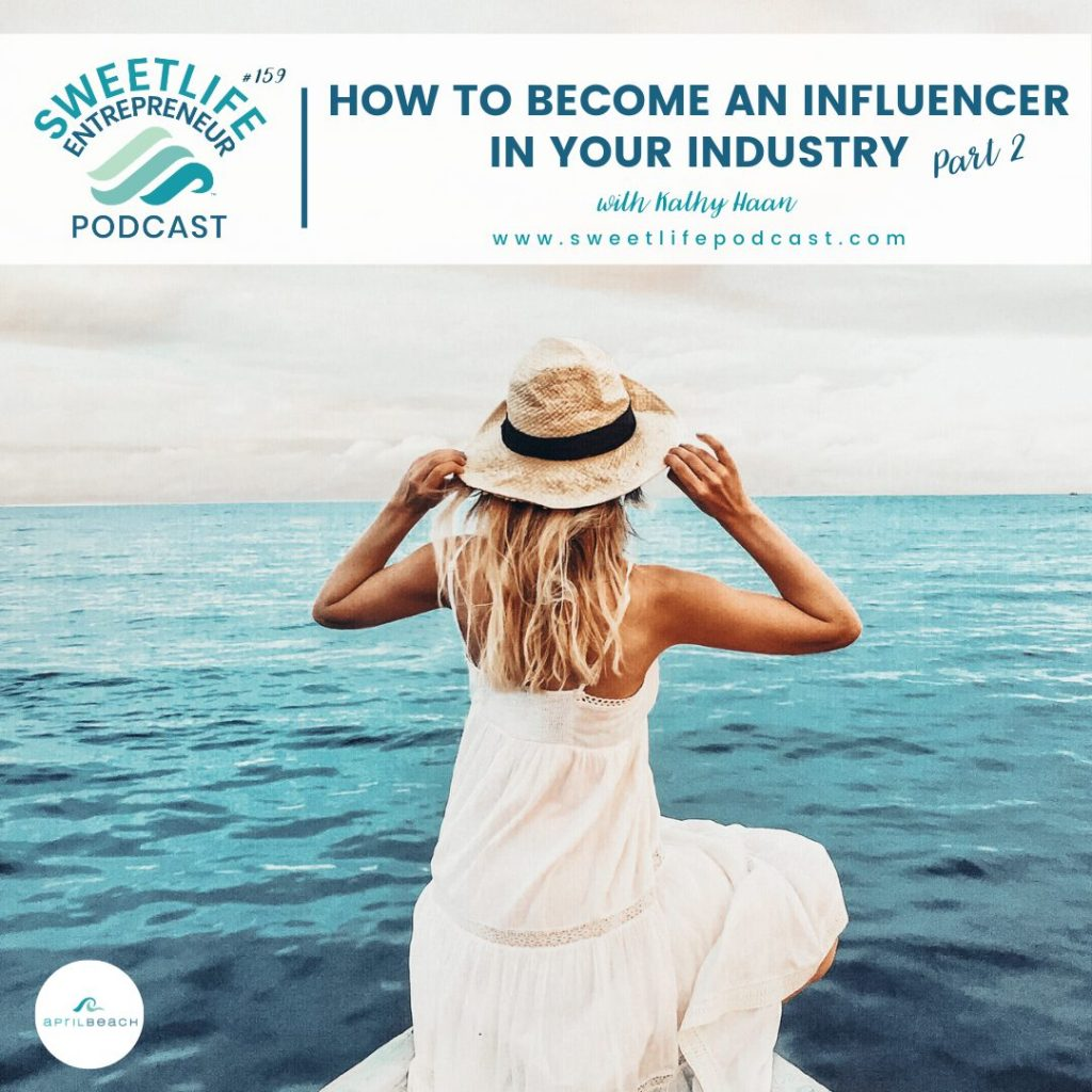 Kathy Haan SweetLife Entrepreneur Podcast April Beach