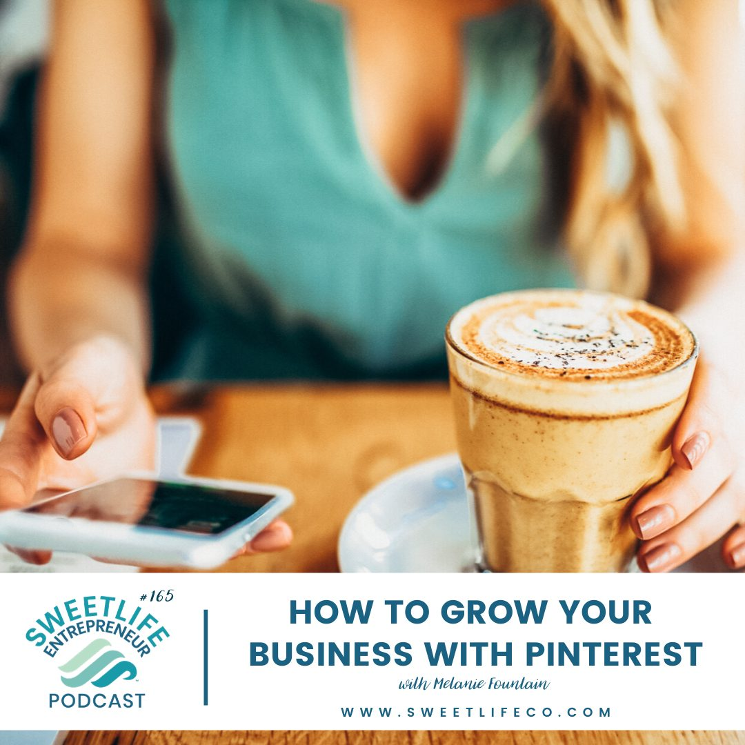 Episode 165: How To Grow Your Business With Pinterest – With April Beach and Melanie Fountain