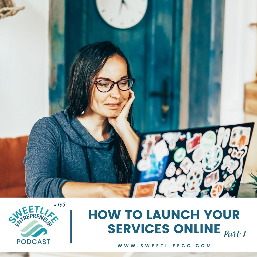 Episode 168: How To Launch Your Services Online: Small Business Help Part 1 – with April Beach