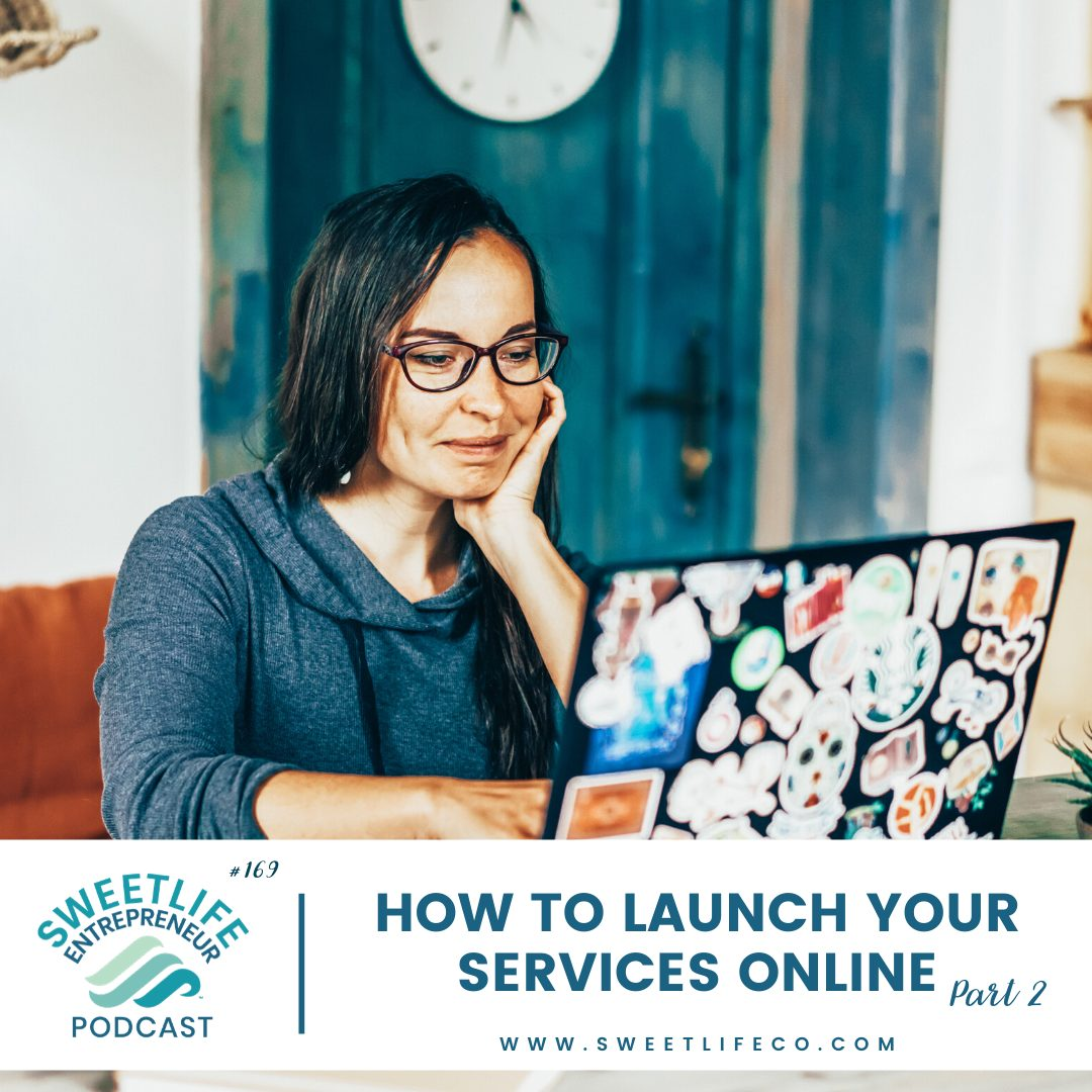 Episode 169: How To Launch Your Services Online: Small Business Help Part 2 – with April Beach
