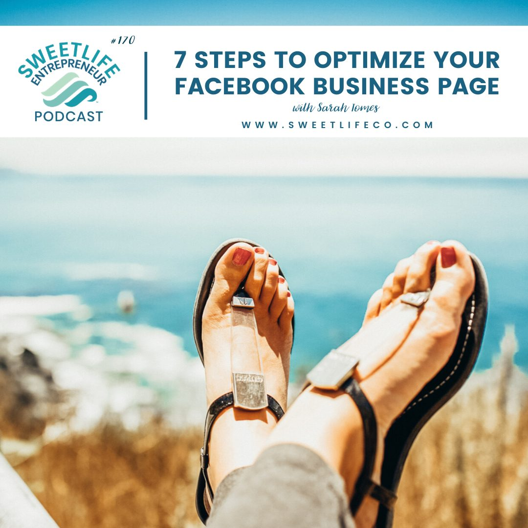 Episode 170: 7 Steps To Optimize Your Facebook Business Page – with Sarah Tomes and April Beach