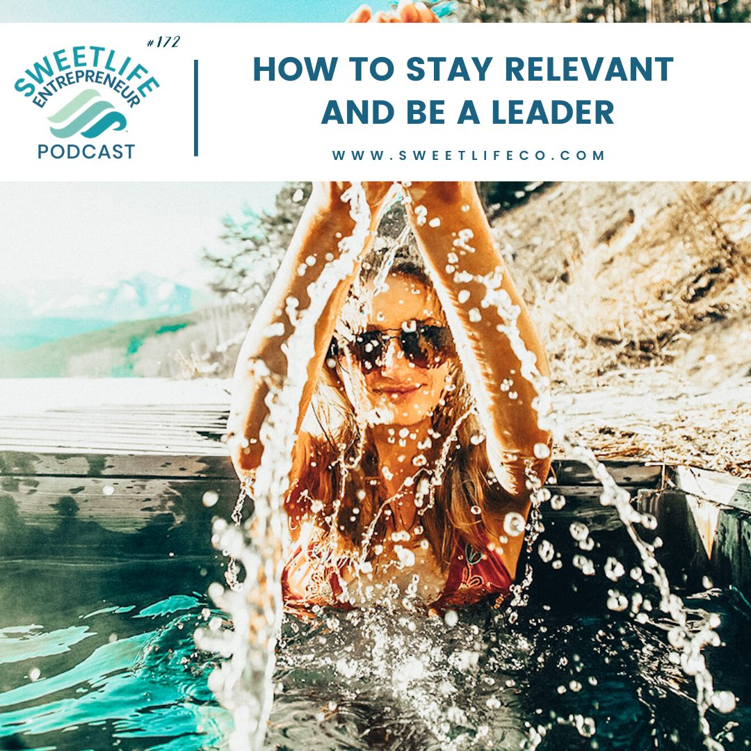 Episode 172: How To Stay Relevant and Be A Leader – with April Beach