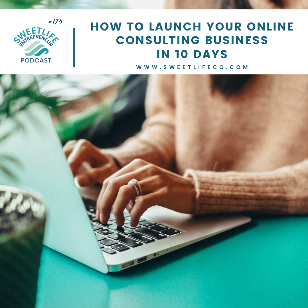 Episode 174: How To Launch Your Online Consulting Business In 10 Days – with April Beach