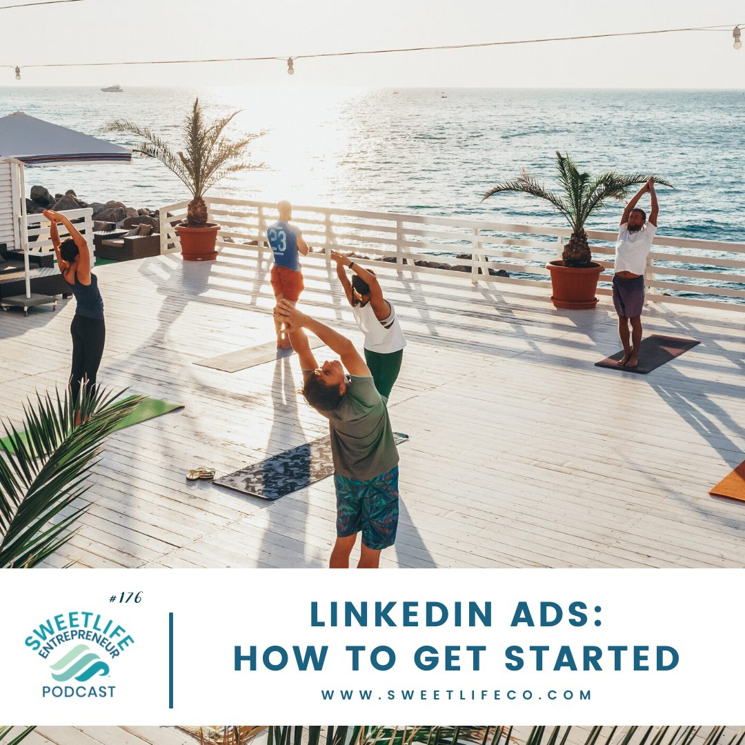Episode 176: LinkedIn Ads: How To Get Started – April Beach and AJ Wilcox