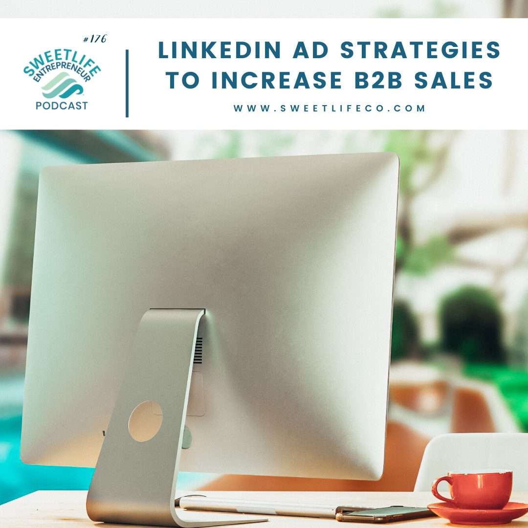 Episode 177: LinkedIn Ad Strategies To Increase B2B Sales – April Beach and AJ Wilcox