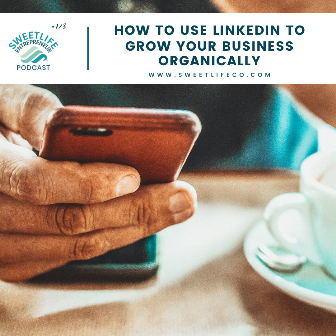 Episode 178: How To Use LinkedIn To Grow Your Business Organically – April Beach and Judi Fox