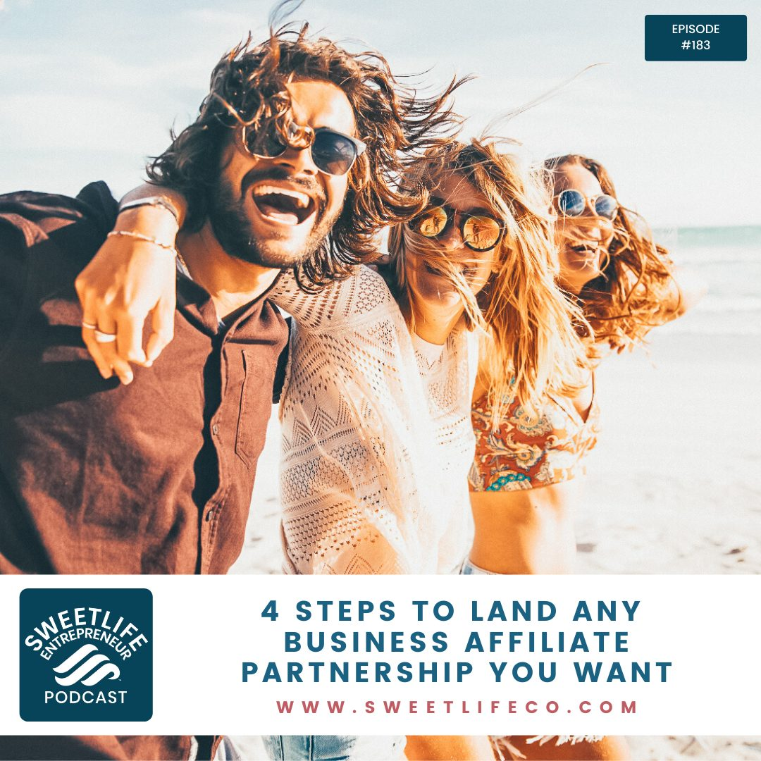 Episode 183: 4 Steps To Land Any Business Affiliate Partnership You Want – with April Beach