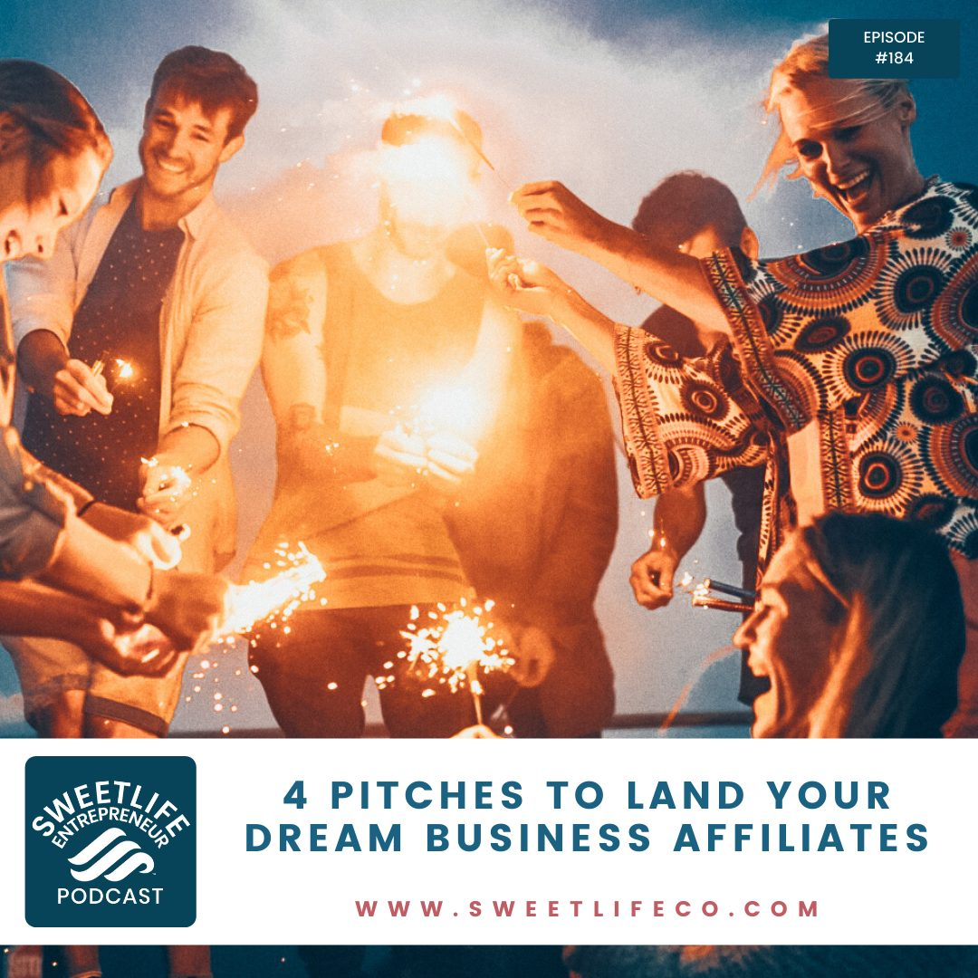 Episode 184: 4 Pitches To Land Your Dream Business Affiliates – with April Beach