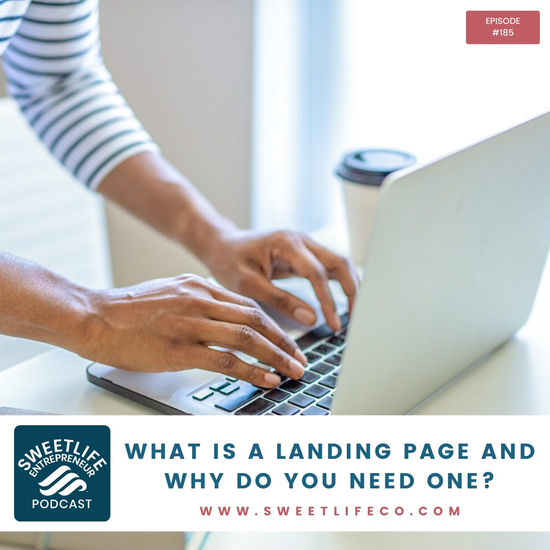 Episode 185: What Is A Landing Page and Why Do You Need One? – with April Beach