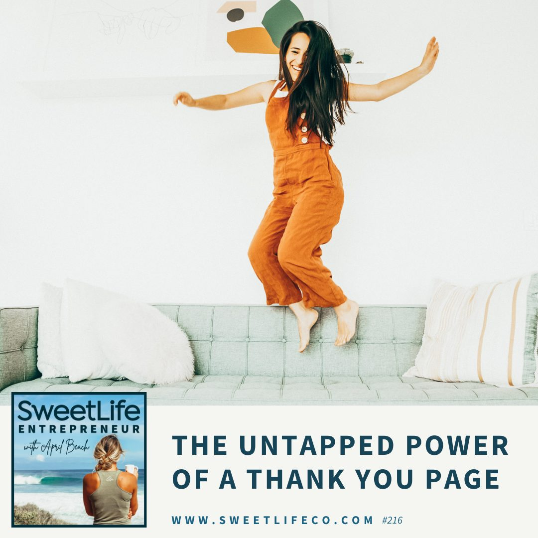 Episode 216: The Untapped Power of a Thank You Page – with April Beach