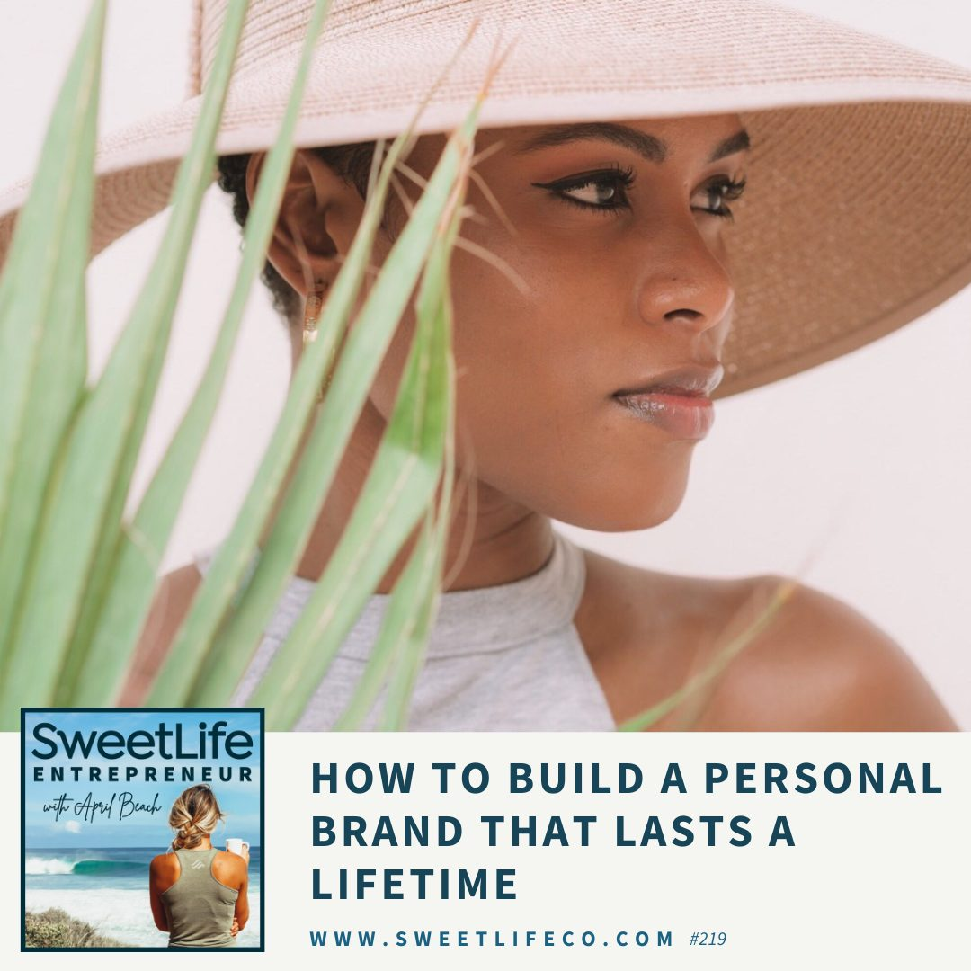 Episode 219: How to Build A Personal Brand That Lasts A Lifetime – with April Beach and Nicole Herring