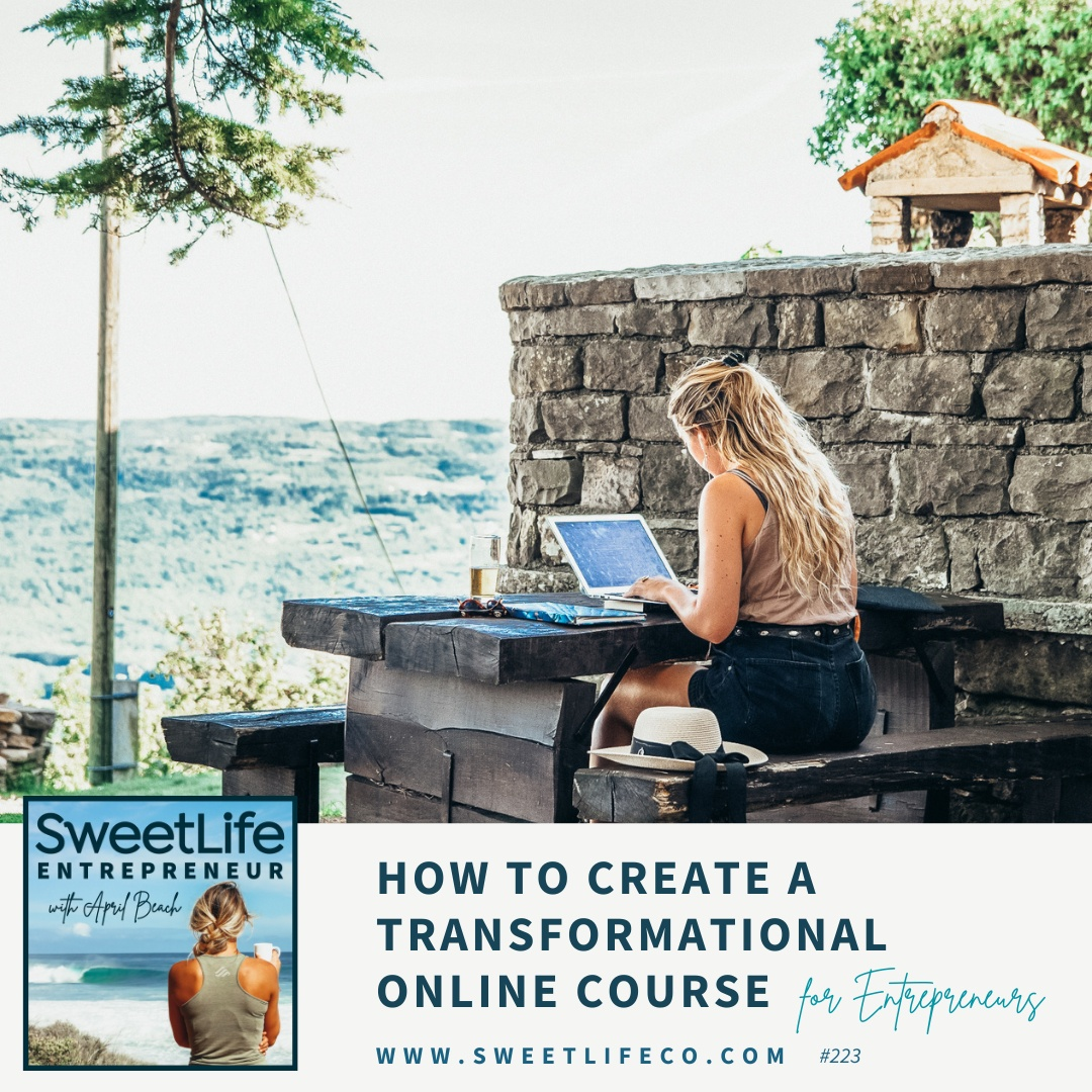 Episode 223: How To Create A Transformational Online Course – with April Beach