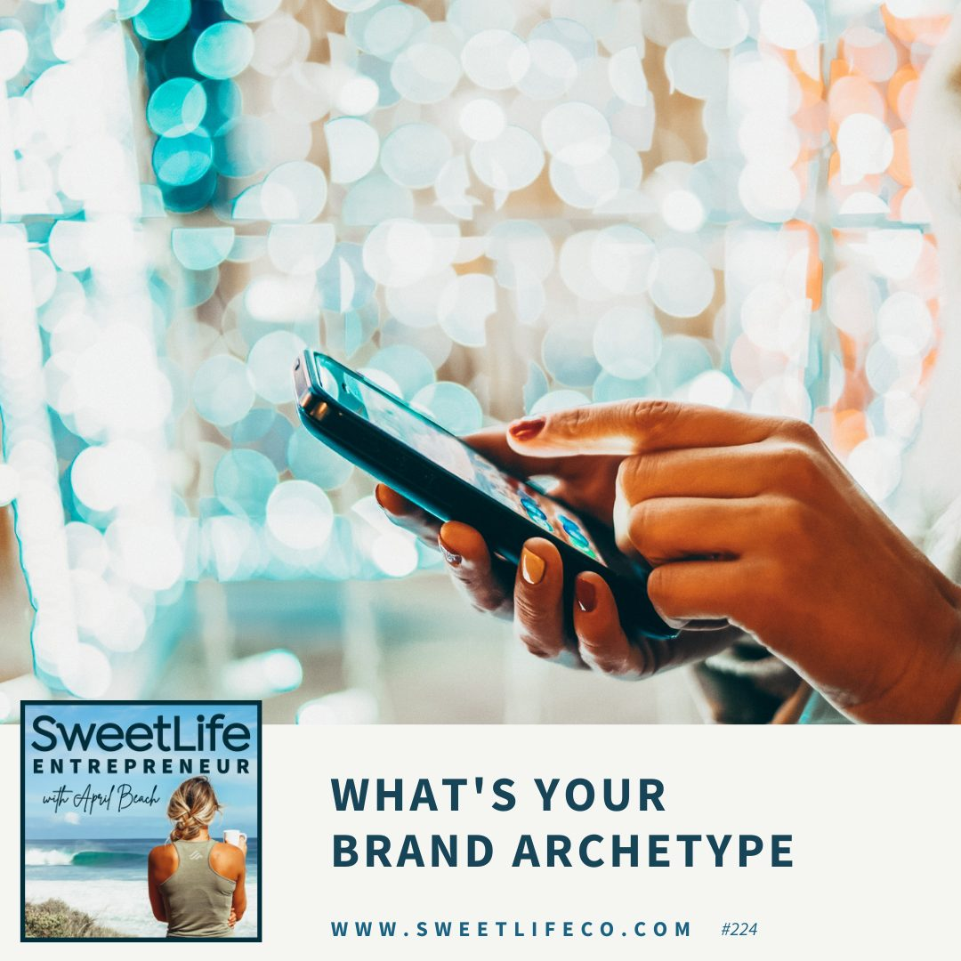 Episode 224: What's Your Brand Archetype – with April Beach and Carrie Thomas-Omáur
